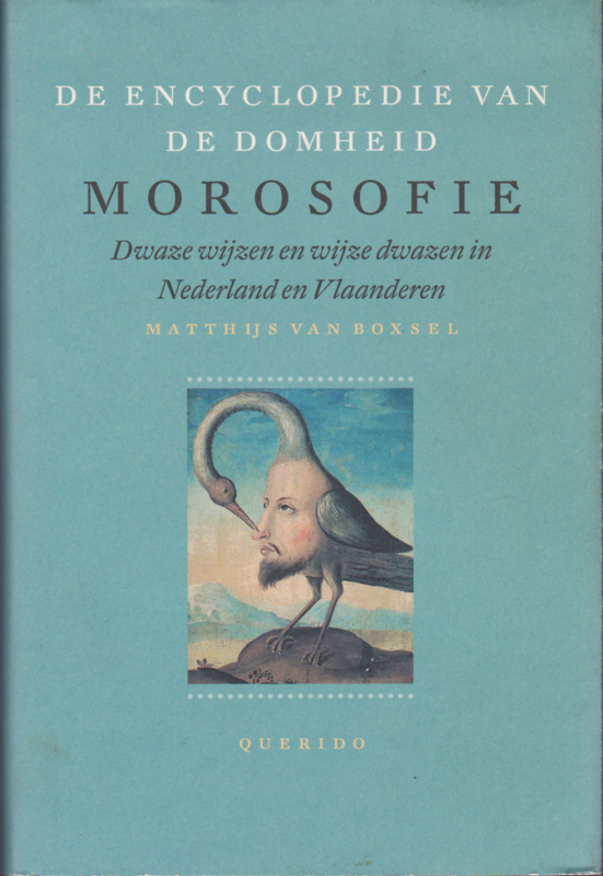 Morosofie, Matthijs van Boxsel