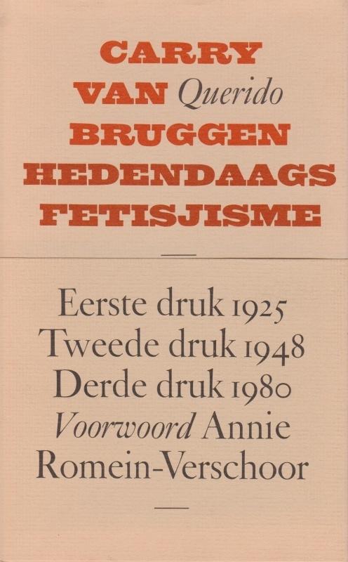Carry van Bruggen, Hedendaags fetisjisme