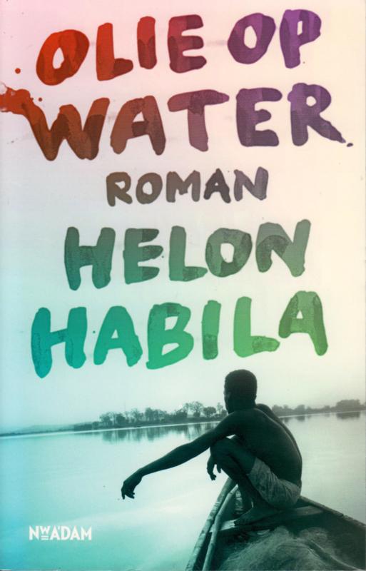 Olie op water, Helon Habila