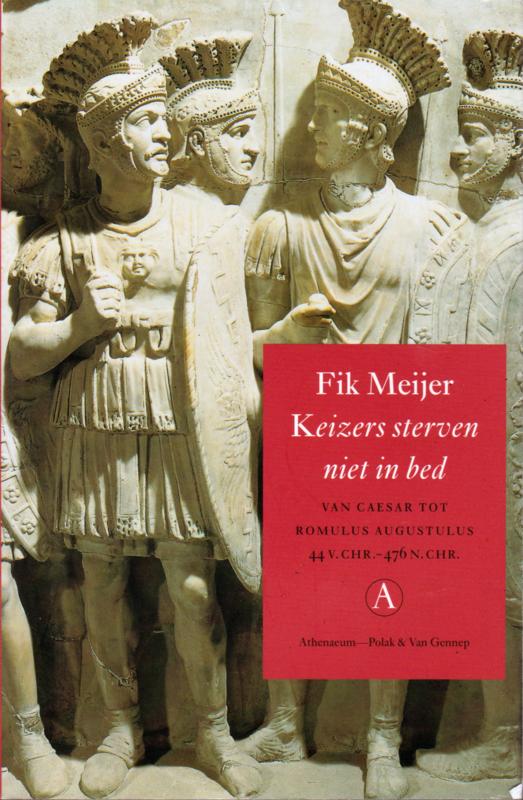 Keizers sterven niet in bed, Fik Meijer