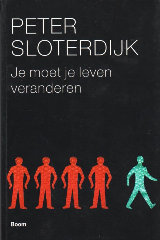 Je moet je leven veranderen, Peter Sloterdijk