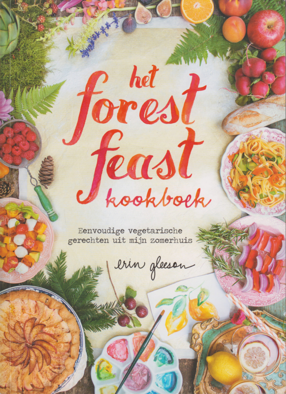 Het forest feast kookboek, Erin Gleeson