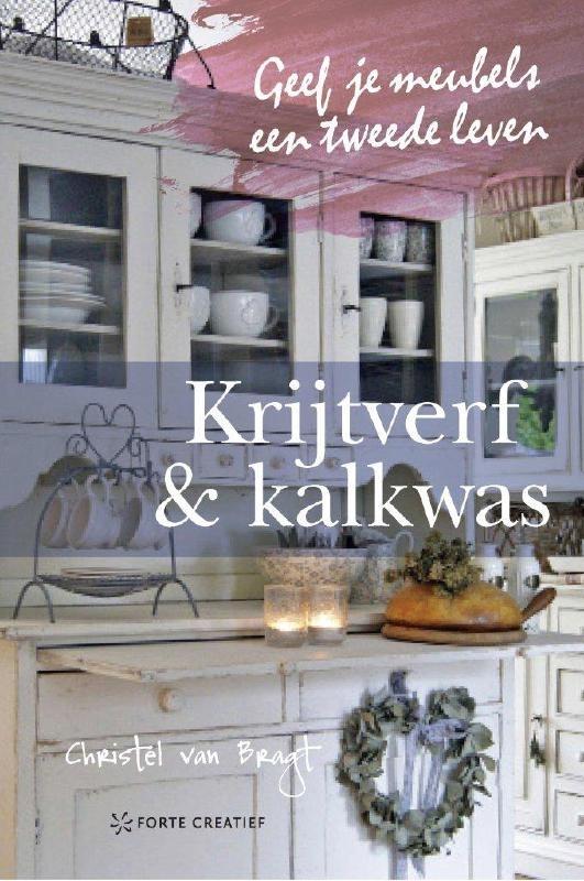 Krijtverf & kalkwas, Christel van Bragt, NIEUW BOEK