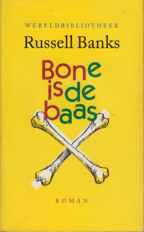 Bone is de baas, Russell Banks
