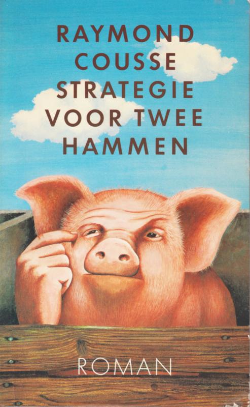 Strategie voor twee hammen, Raymond Cousse