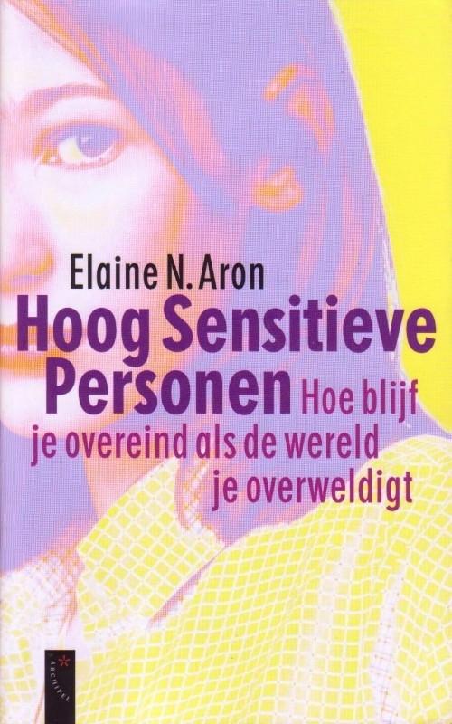 Hoog Sensitieve Personen, Elaine N. Aron