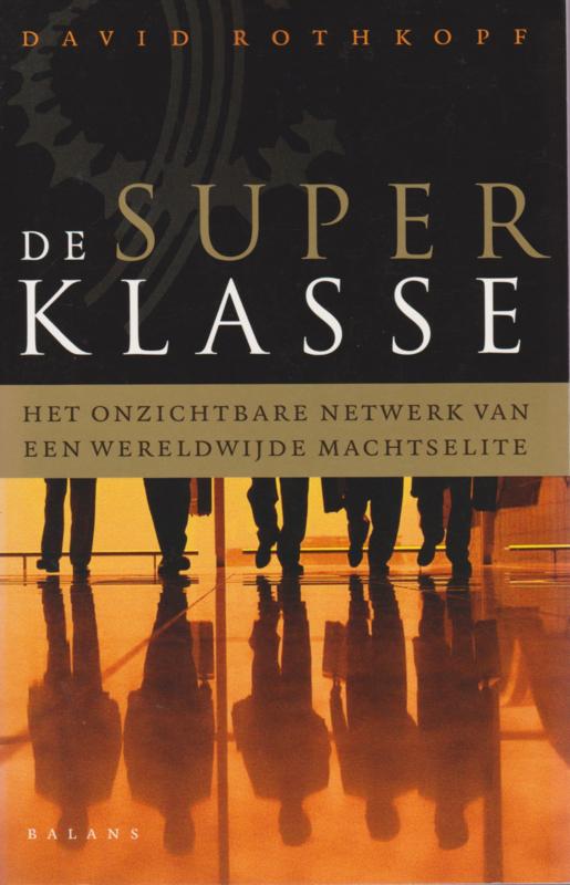 De superklasse, David Rothkopf