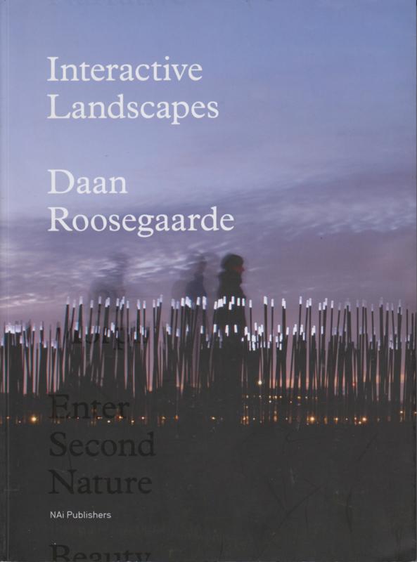 Interactive Landscapes, Daan Roosegaarde