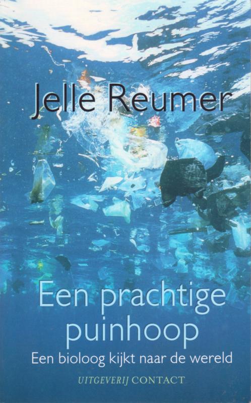 Een prachtige puinhoop, Jelle Reumer