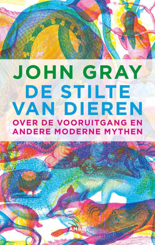 De stilte van dieren, John Gray