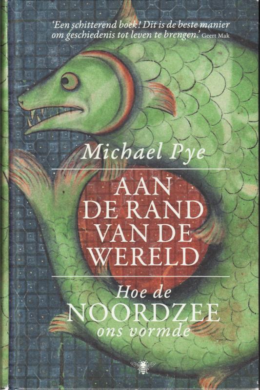 Aan de rand van de wereld, Michael Pye