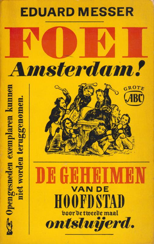 Foei Amsterdam!,  Eduard Messer