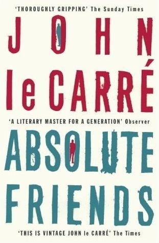 Absolute Friends, John le Carré