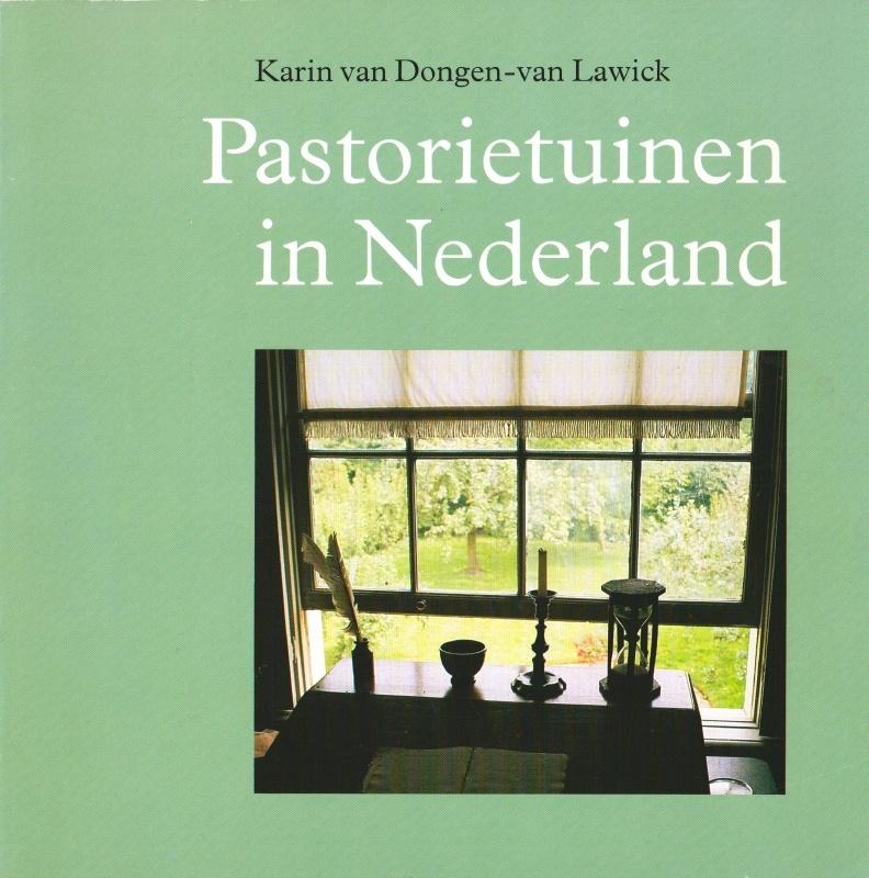 Pastorietuinen in Nederland, Karin van Dongen-van Lawick