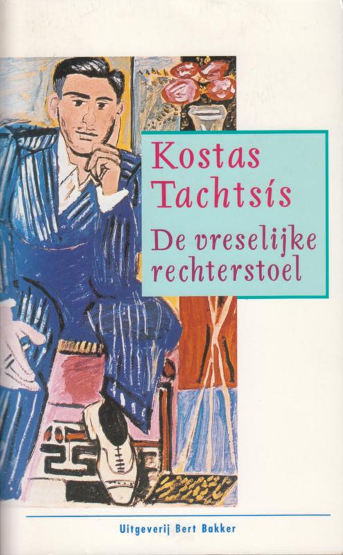 De vreselijke rechterstoel, Kostas Tachtsis