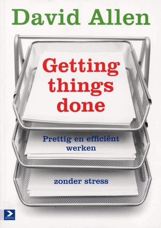 Getting things done, David Allen