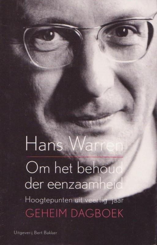 Om het behoud der eenzaamheid, Hans Warren