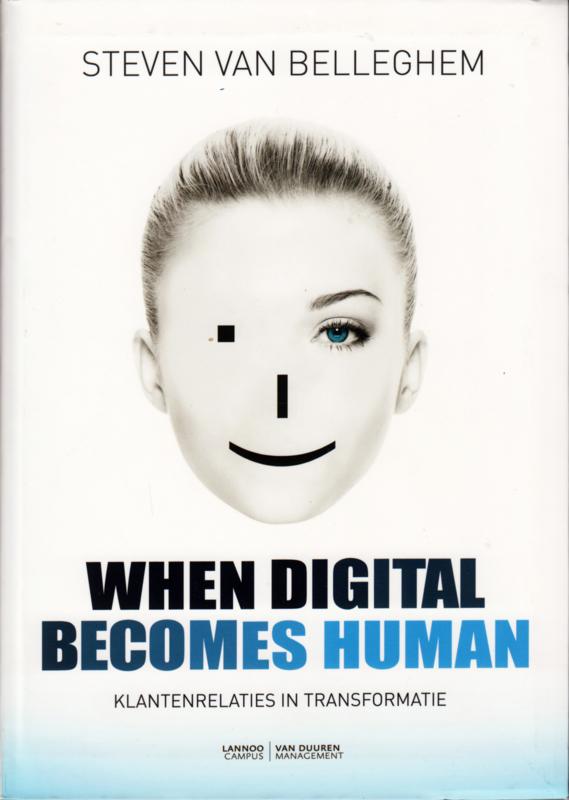 When Digital Becomes Human, Steven Van Belleghem