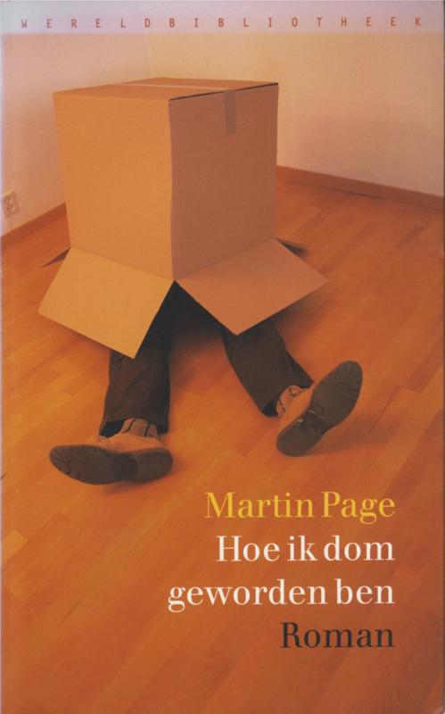 Hoe ik dom geworden ben, Martin Page