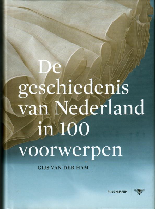 De geschiedenis van Nederland in 100 voorwerpen, Gijs van der Ham