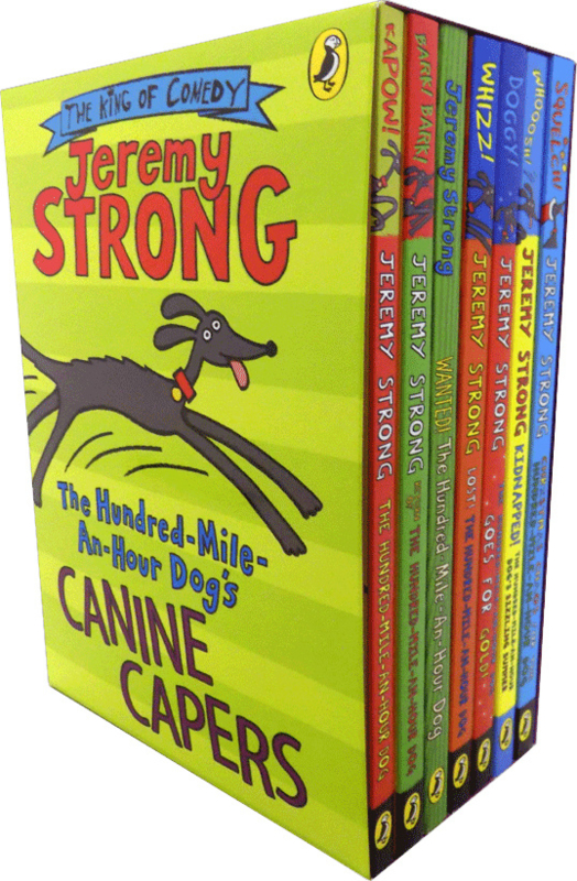 Jeremy Strong The Hundred-Mile-an-Hour Dog's Canine Capers