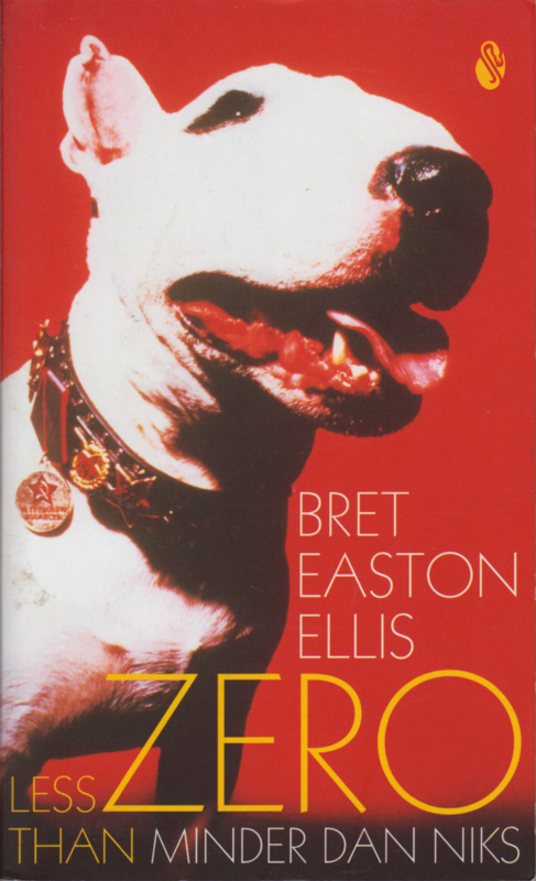 Minder dan niks, Bret Easton Ellis