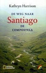 De weg naar Santiago de Compostela, Kathryn Harrison