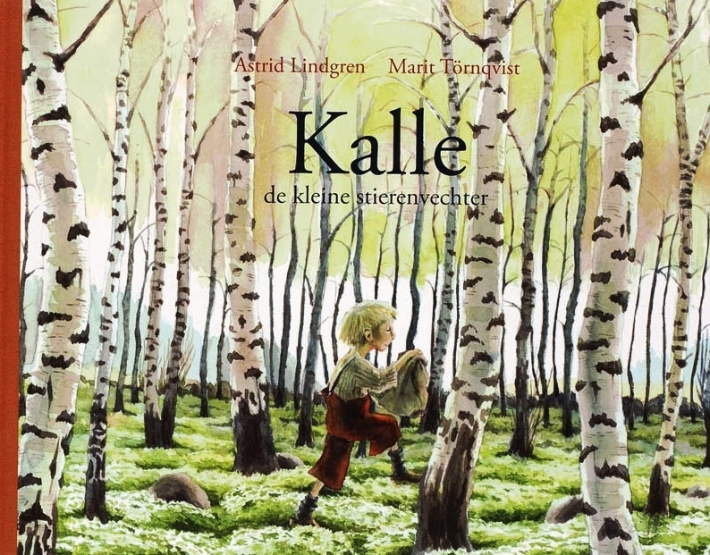 Kalle de kleine stierenvechter, Astrid Lindgren en Marit Törnqvist