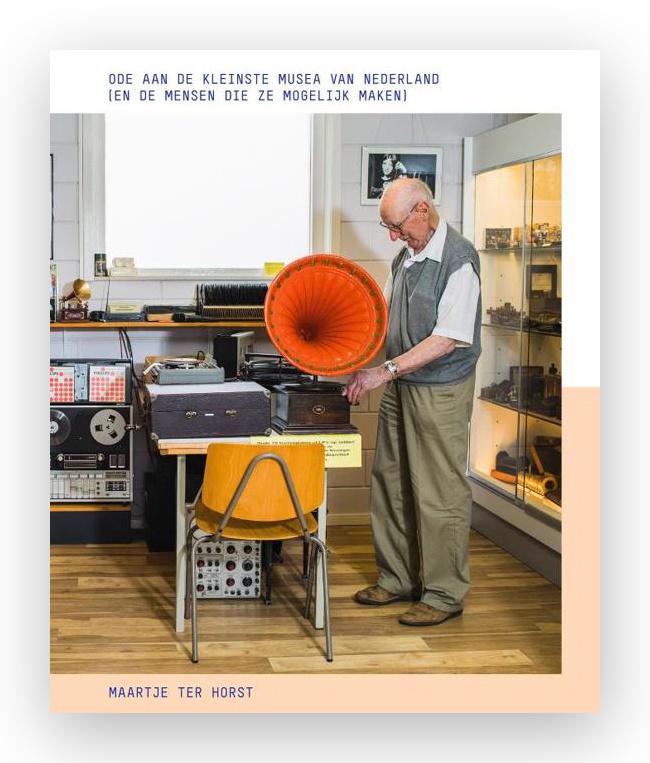 Ode aan de kleinste musea van Nederland, Maartje ter Horst