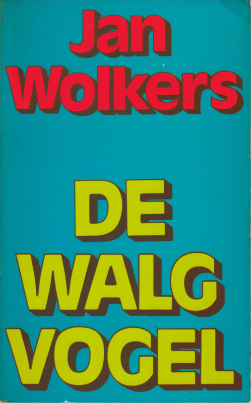 De walgvogel, Jan Wolkers
