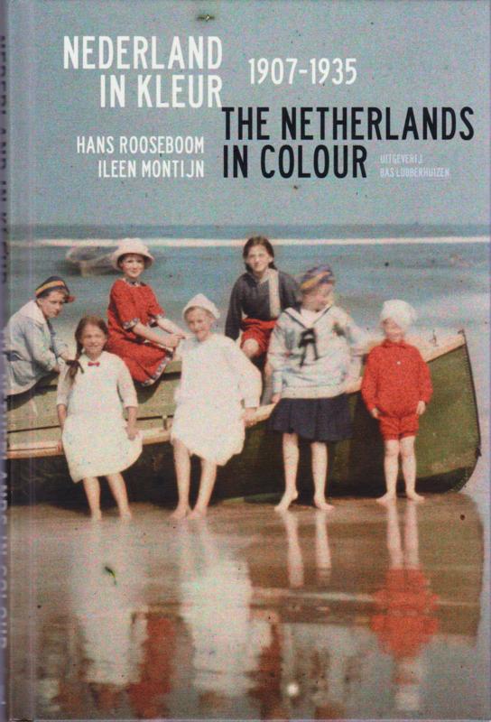 Nederland in kleur, Hans Rooseboom en Ileen Montijn