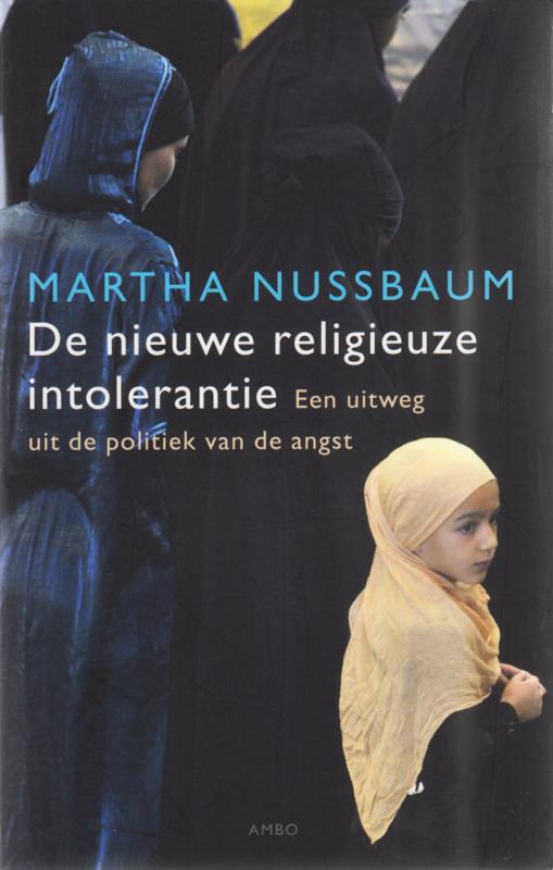 De nieuwe religieuze intolerantie, Martha Nussbaum