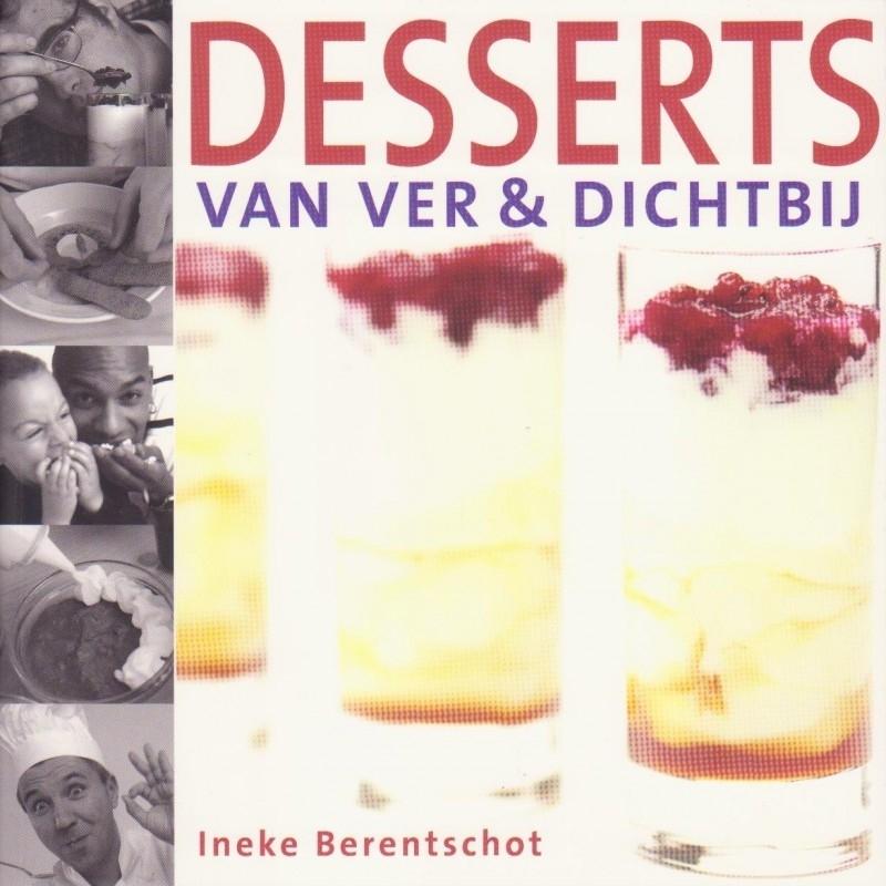 Desserts van ver & dichtbij, Ineke Berentschot