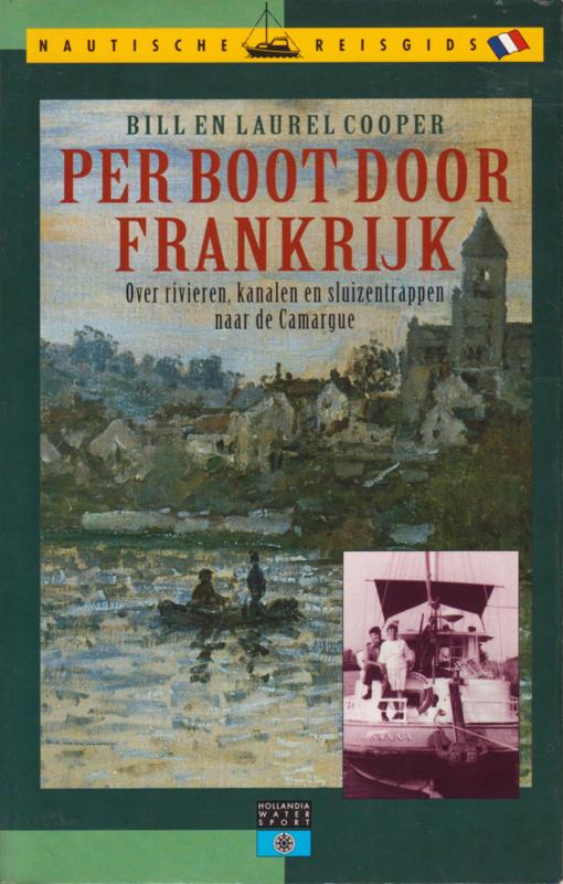 Per boot door Frankrijk, Bill en Laurel Cooper