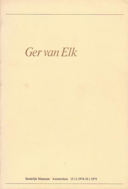 Ger van Elk, Rudi Fuchs