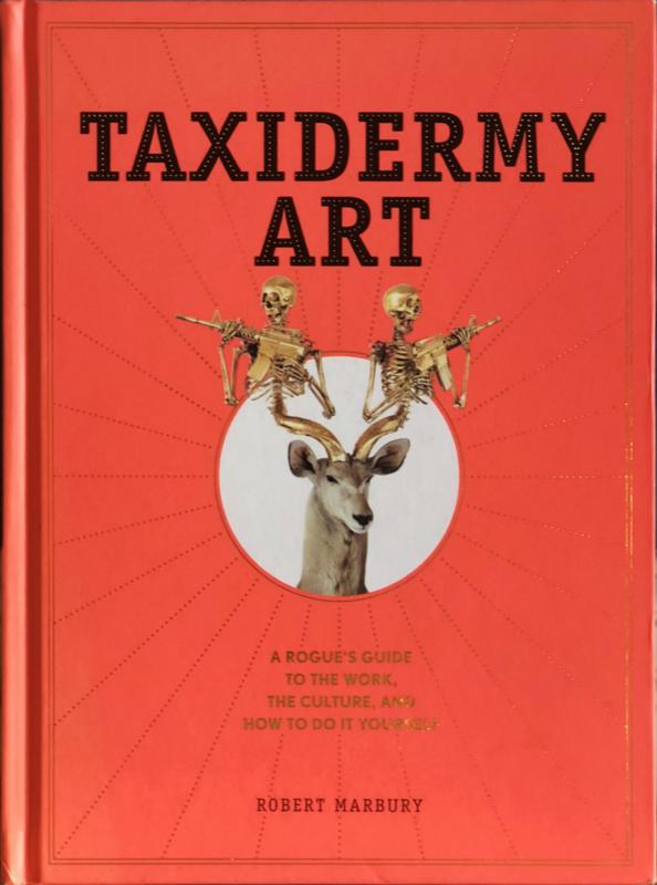 Taxidermy Art, Robert Marbury