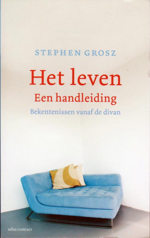 Het leven Een handleiding, Stephen Grosz