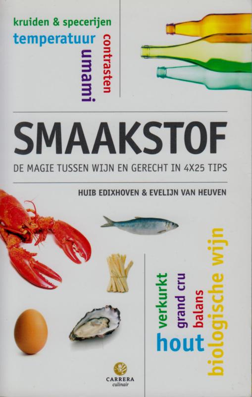 Smaakstof, Huib Edixhoven & Evelijn van Heuven