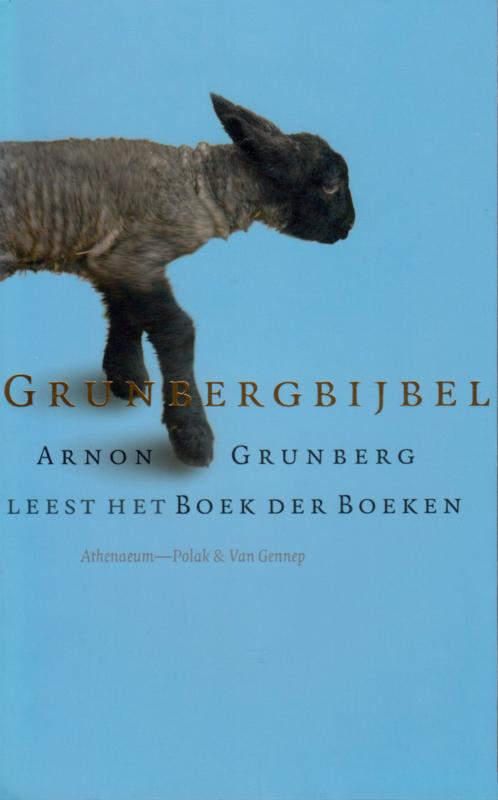 Grunbergbijbel, Arnon Grunberg
