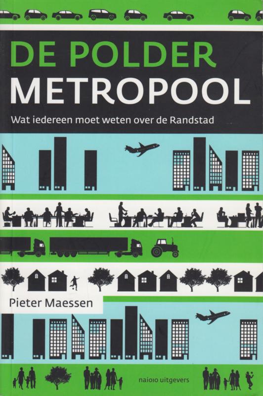 De poldermetropool, Pieter Maessen