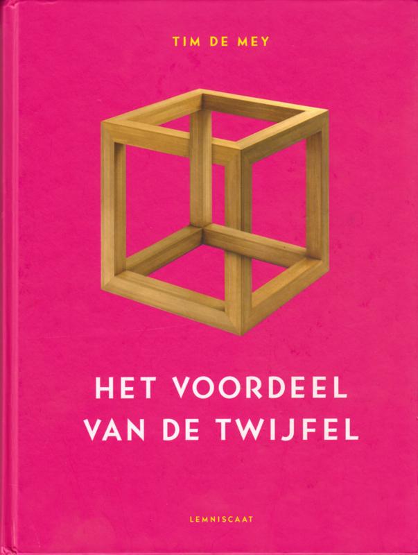 Het voordeel van de twijfel, Tim de Mey