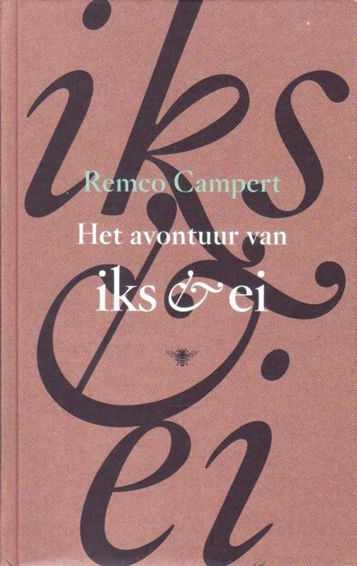 Het avontuur van Iks & Ei, Remco Campert