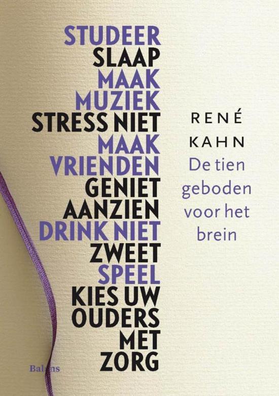 De tien geboden voor het brein, René Kahn