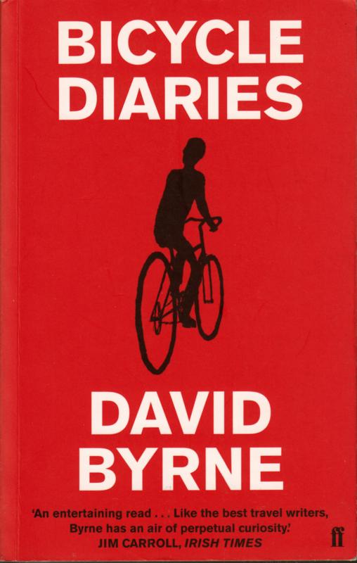 Bicycle Diaries, David Byrne