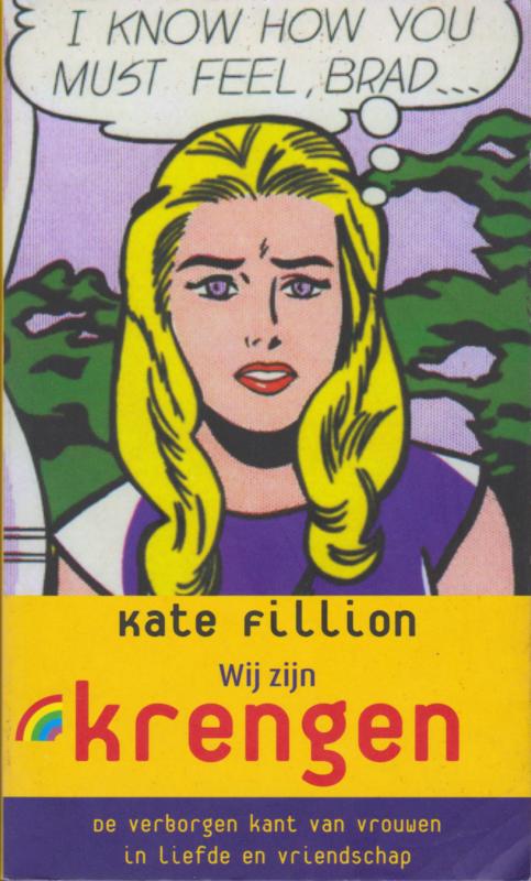 Wij zijn krengen, Kate Fillion