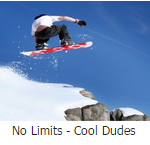 No limits cool dudes