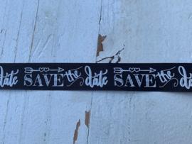 Sierband tekst  Save the date 2.5cm zwart