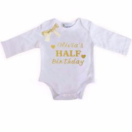 Baby shirt Half birthday + eigen naam lange/korte mouw