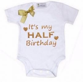 Baby shirt wit 'its my HALF Birthday'