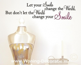 Let your smile change the world in 2 kleuren